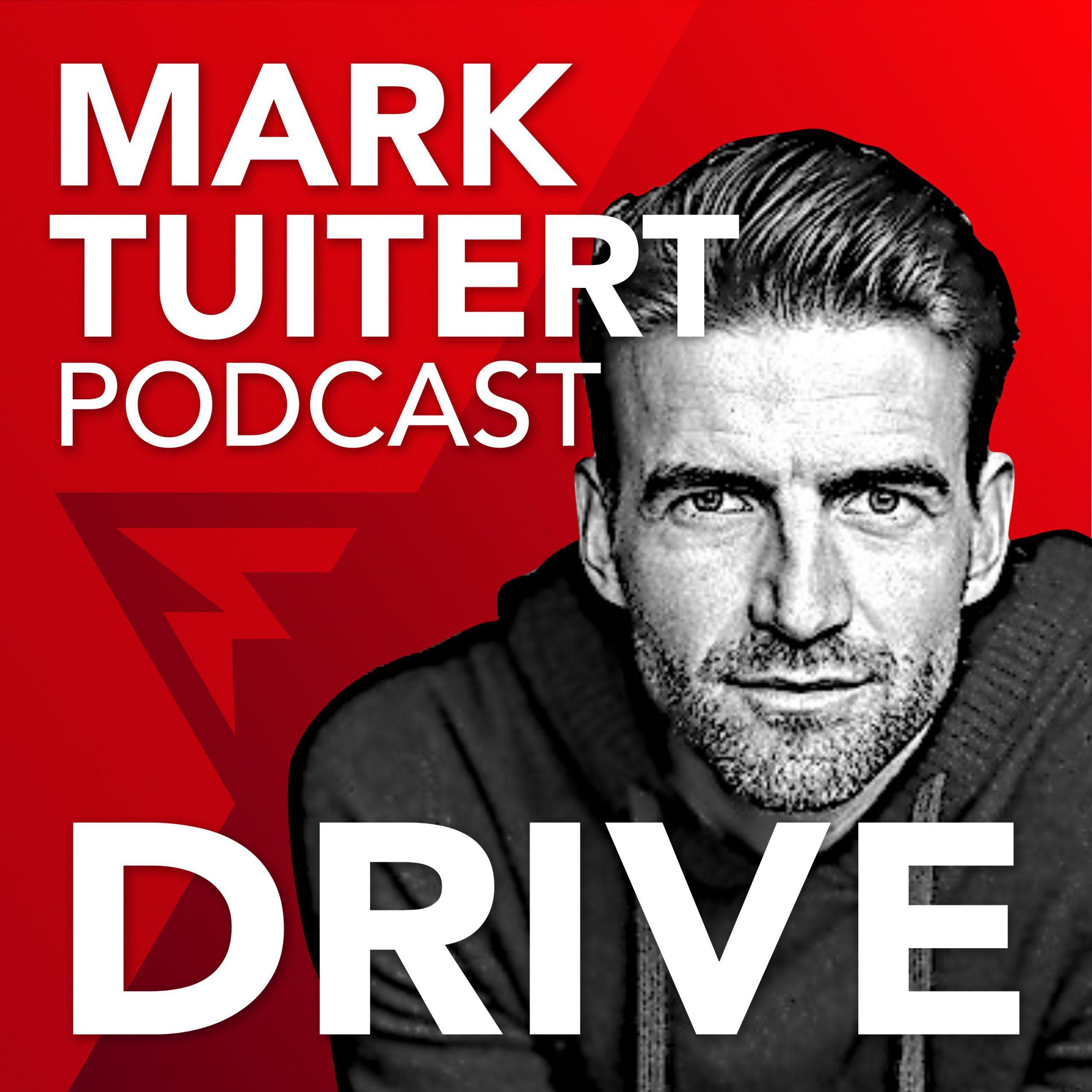Drive Podcast Mark Tuitert